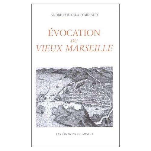 EVOCATION DU VIEUX MARSEILLE