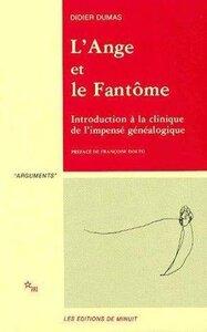L ANGE ET LE FANTOME INTRODUCTION A LA CLINIQUE DE L IMPENSEE GENEALOGIQUE