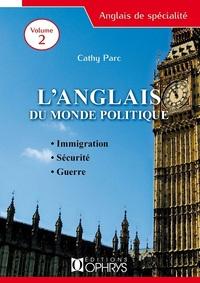 L'ANGLAIS DU MONDE POLITIQUE VOLUME 2