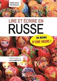 LIRE ET ECRIRE EN RUSSE