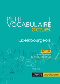 PETIT VOCABULAIRE ACTUEL DU LUXEMBOURG