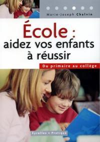 ECOLE : AIDER VOS ENFANTS A REUSSIR