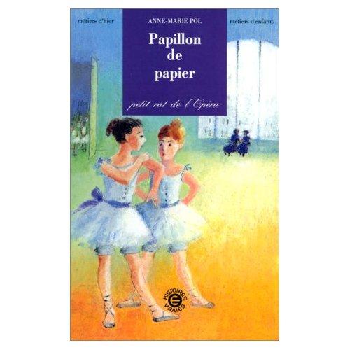 PAPILLON DE PAPIER - PETIT RAT DE L'OPERA