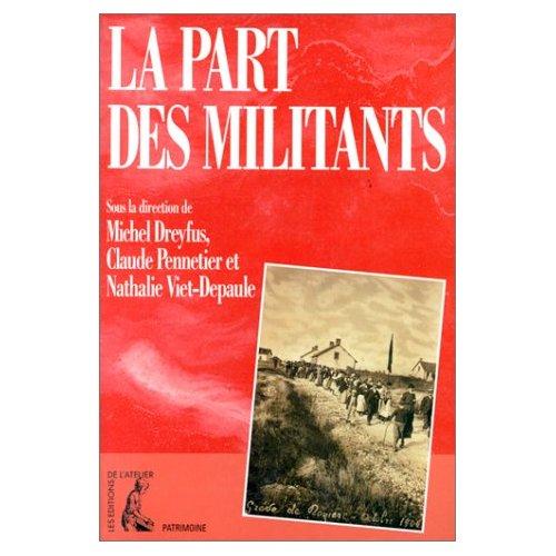 PART DES MILITANTS (LA)