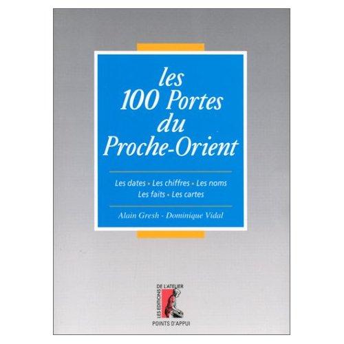 100 PORTES DU PROCHE ORIENT (LES)