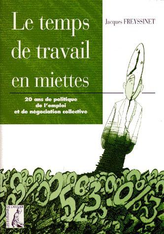 TEMPS DE TRAVAIL EN MIETTES