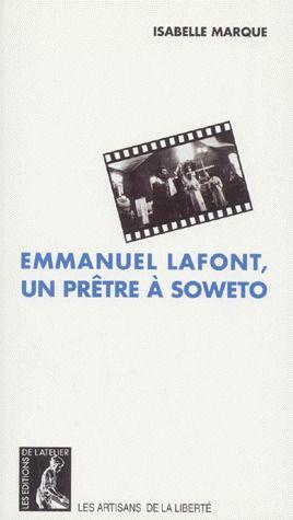 EMMANUEL LAFFONT UN PRETRE A SOWETO