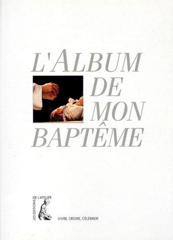 ALBUM DE MON BAPTEME (ALBUM PARENT)