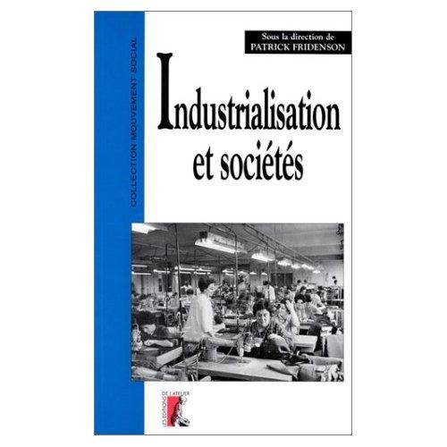 INDUSTRIALISATION ET SOCIETES