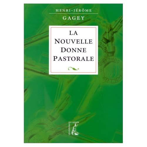 NOUVELLE DONNE PASTORALE (LA)