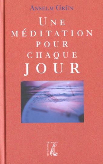 UNE MEDITATION POUR CHAQUE JOUR