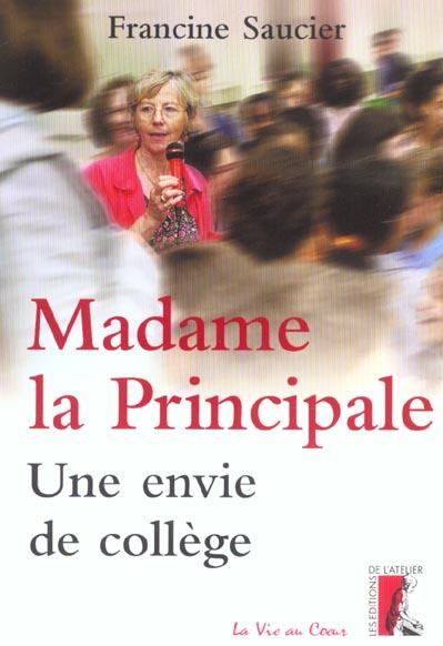 MADAME LA PRINCIPALE