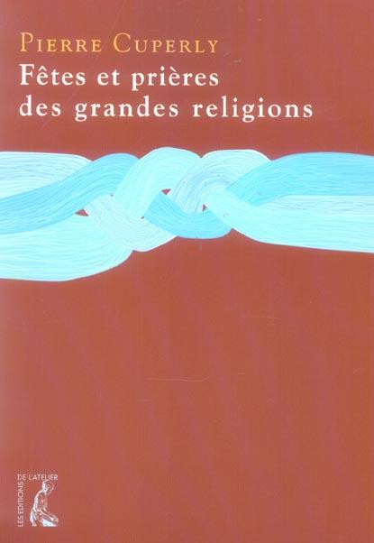 FETES ET PRIERES DES GRANDES RELIGIONS