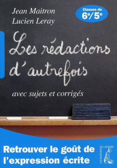 REDACTIONS D'AUTREFOIS 6E 5E