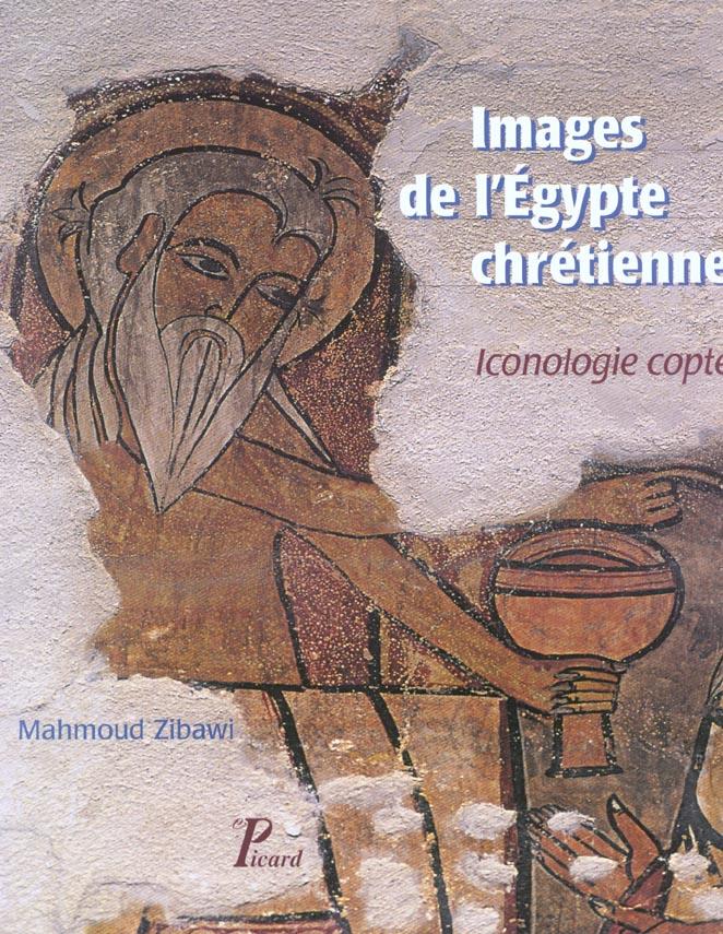 IMAGES DE L'EGYPTE CHRETIENNE ICONOLOGIE COPTE