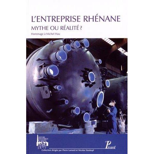 L'ENTREPRISE RHENANE : MYTHE OU REALITE ?