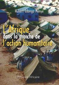 L' AFRIQUE DANS LA MARCHE DE L'ACTION HUMANITAIRE