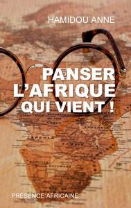 PANSER L'AFRIQUE QUI VIENT!