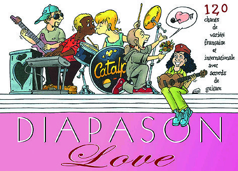 DIAPASON LOVE - RECUEUIL DE 120 CHNATS AVEC ACCORDS DE GUITARE