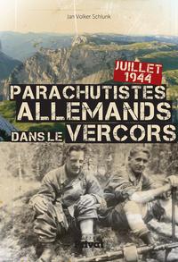 PARACHUTISTES ALLEMANDS DANS LE VERCORS (LES)