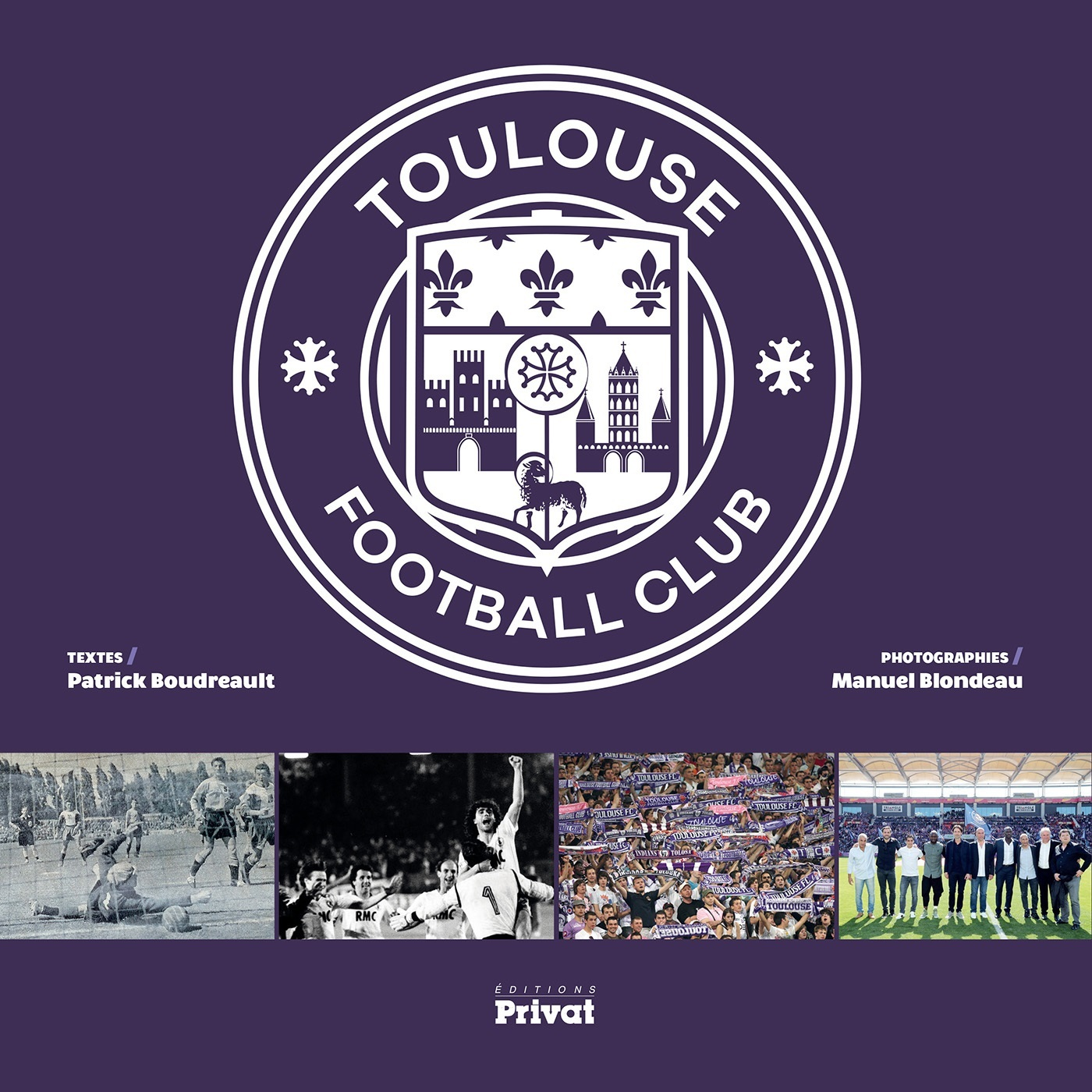 TOULOUSE FOOTBALL CLUB - SES 80 ANS