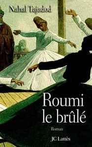 ROUMI, LE BRULE
