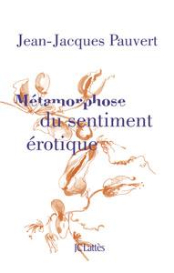 Métamorphose du sentiment érotique