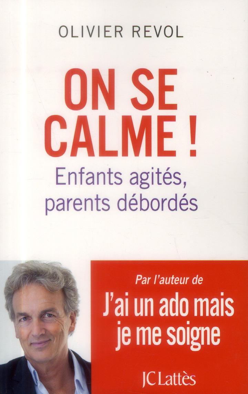 ON SE CALME !