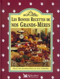 LES BONNES RECETTES DE NOS GRANDS-MERES