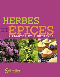 HERBES ET EPICES-A PLANTER ET A CUISINER