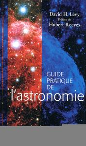 GUIDE PRATIQUE DE L'ASTRONOMIE
