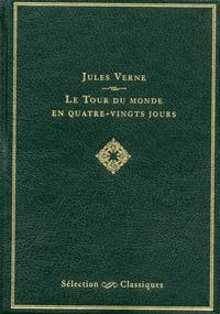 SELECTION CLASSIQUES LE TOUR DU MONDE EN QUATRE-VINGTS JOURS
