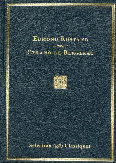 SELECTION CLASSIQUES CYRANO DE BERGERAC