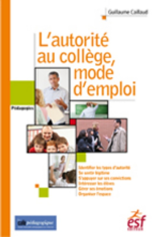 L AUTORITE AU COLLEGE MODE D'EMPLOI