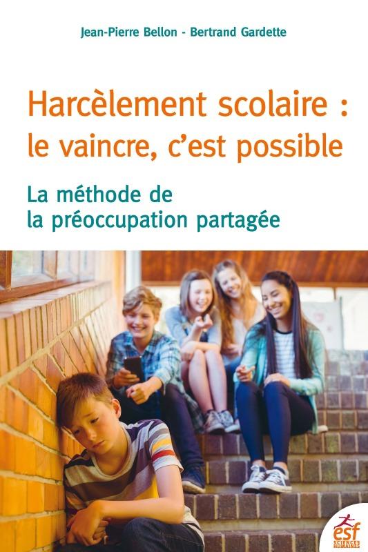 HARCELEMENT SCOLAIRE LE VAINCRE C'EST POSSIBLE