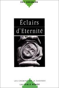 ECLAIR D'ETERNITE EDELM (CHEMINS DE L EXTASE)