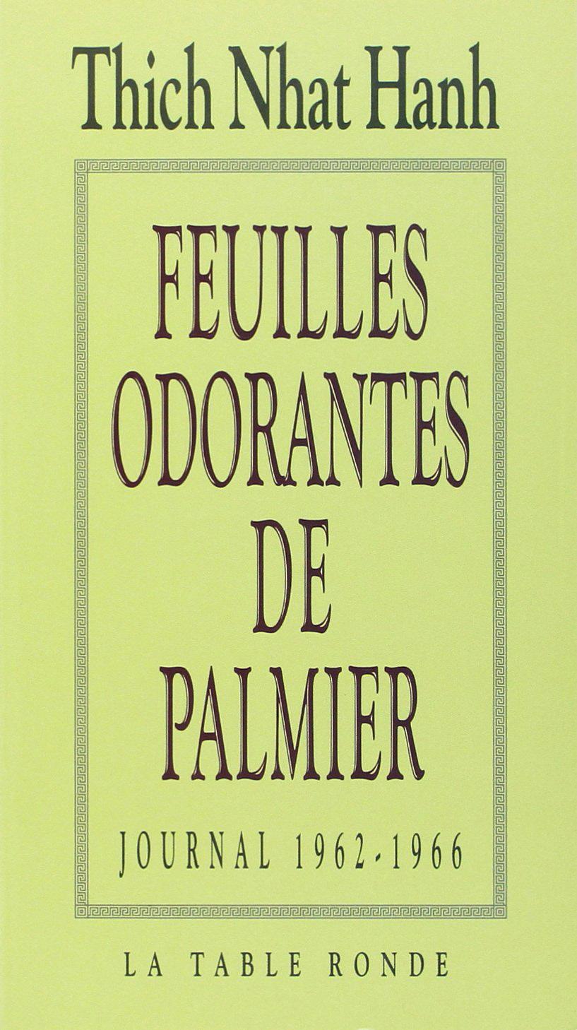 FEUILLES ODORANTES DE PALMIER - JOURNAL 1962-1966