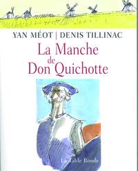 LA MANCHE DE DON QUICHOTTE