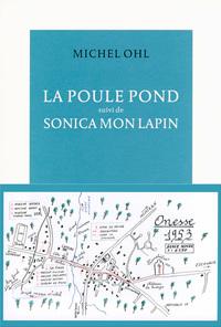 LA POULE POND SUIVI DE SONICA MON LAPIN