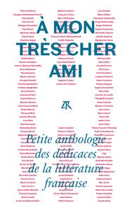 A MON TRES CHER AMI