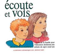 ECOUTE ET VOIS / LIVRE DE LA FAMILLE
