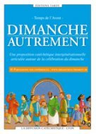 DIMANCHE AUTREMENT - TEMPS DE L'AVENT - ANNEE A
