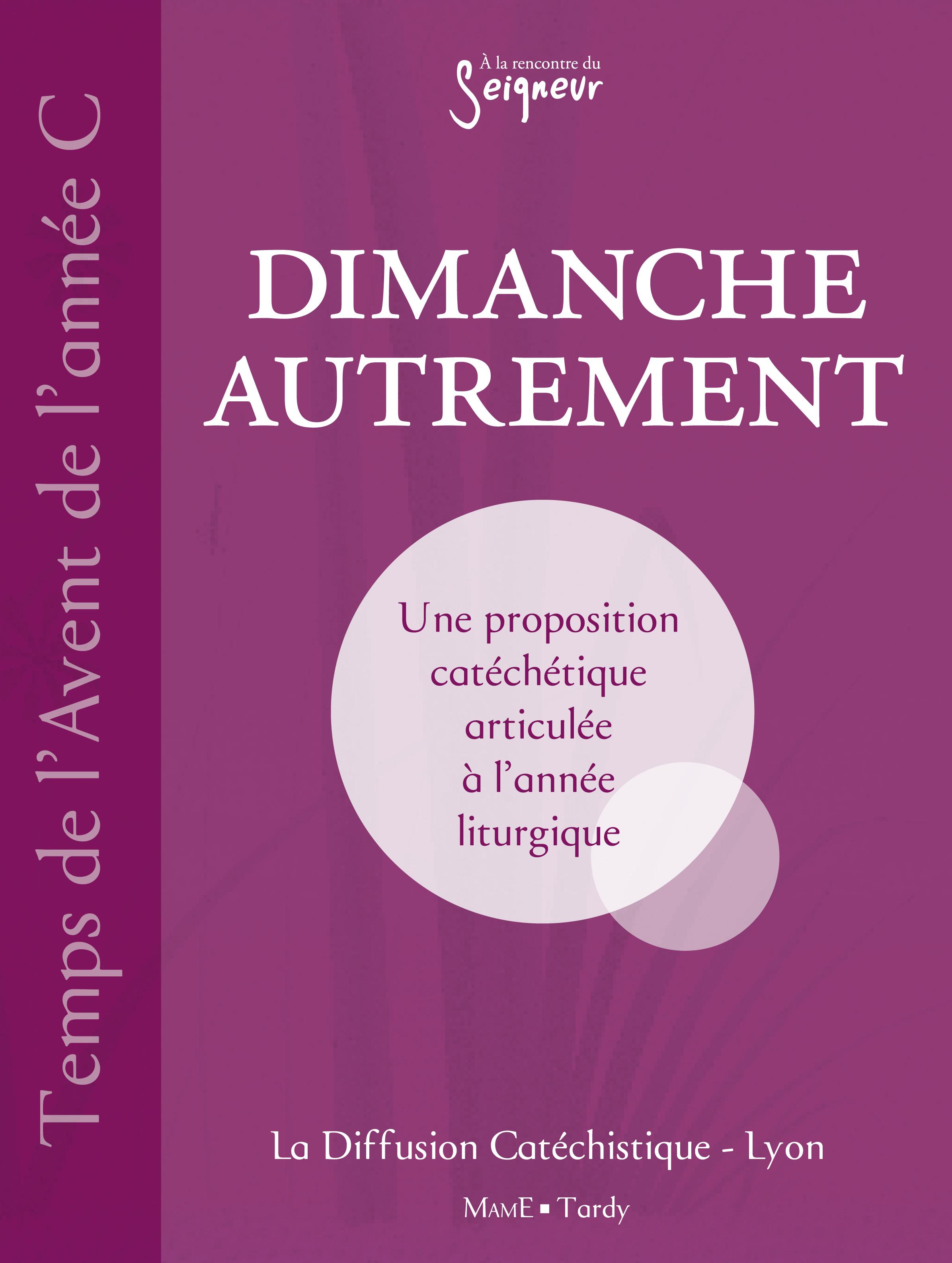 DIMANCHE AUTREMENT TEMPS DE L'AVENT ANNEE C
