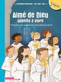 12-13 ANS - MODULE 1 - AIMES DE DIEU, APPELES A VIVRE