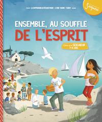 7-8 ANS - MODULE 2 - ENSEMBLE AU SOUFFLE DE L'ESPRIT