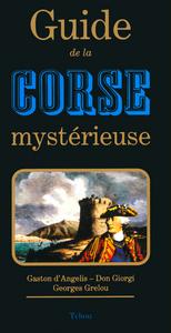 GUIDE DE LA CORSE MYSTERIEUSE