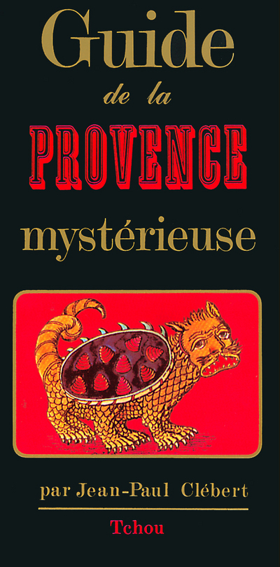 GUIDE PROVENCE MYSTERIEUSE