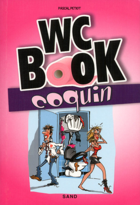 WC BOOK COQUIN - UNE PAUSE S'IMPOSE POUR TOUT DECOUVRIR SUR LA CHOSE !
