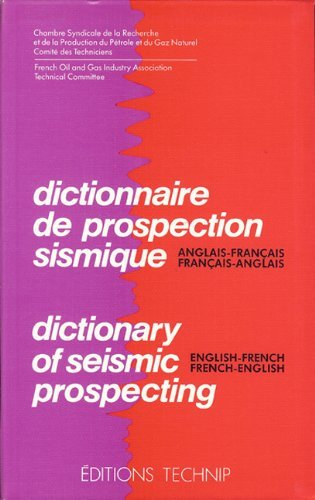 DICTIONNARY OF SEISMIC PROSPECTING