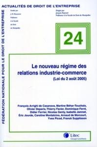 LE NOUVEAU REGIME DES RELATIONS INDUSTRIE-COMMERCE (LOI DU 2AOUT 2005) NO24